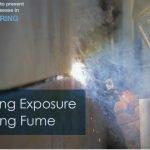 Welding Fume Exposure Update